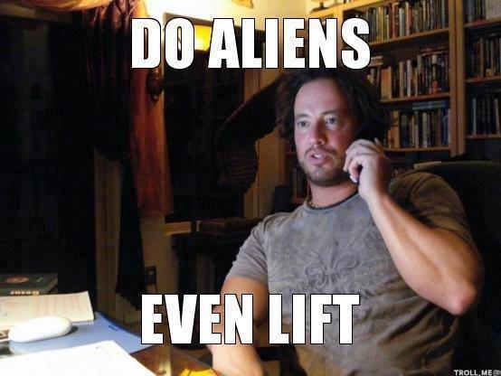Lift. do you even lift brah?.