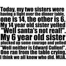 little sisters. . Igla,, , llittle III was ulna: HI! will! we In mm the table I: II. Little sisters can sometimes be a problem. sister twilight edward cullen Cullen edward Santa Fight