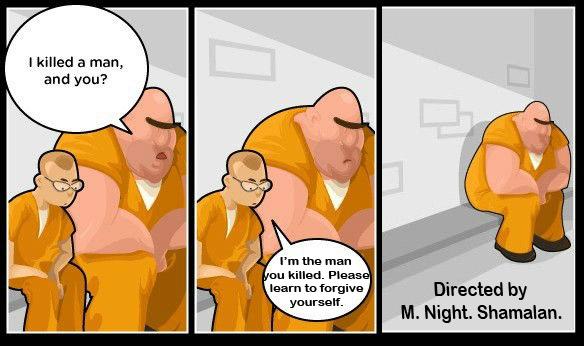 M. Night is at it Again. . I killed an man, M. Night. Shamalan.