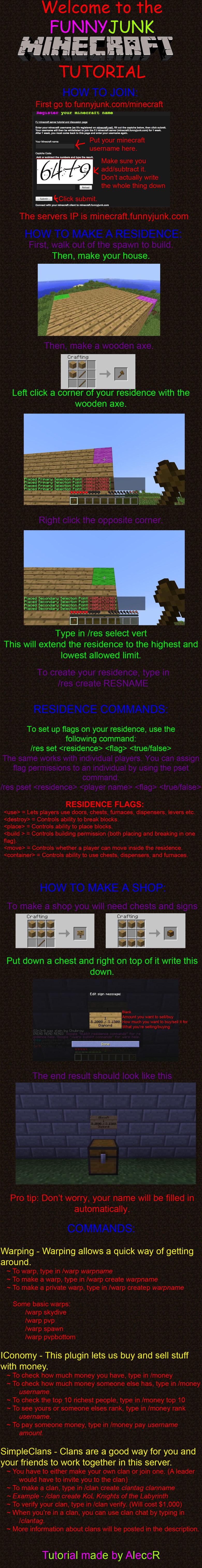 MINECRAFT FUNNYJUNK TUTORIAL. Residence Plugin: residencebukkitmod.wikispaces.com/ SimpleClans Plugin: dev.bukkit.org/server-mods/simpleclans/ STOP ASKING STUPI