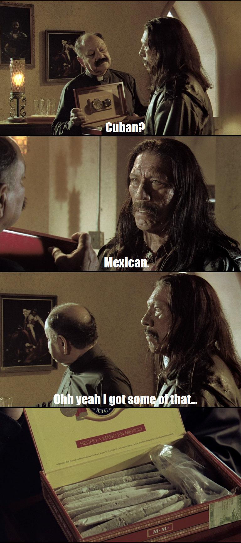 Machete. .. Best janitor.