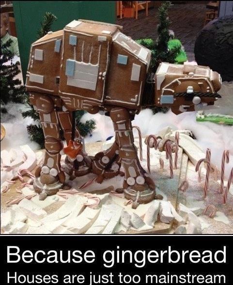 mainstream. . Because gingerbread Houses are iust too mainstream