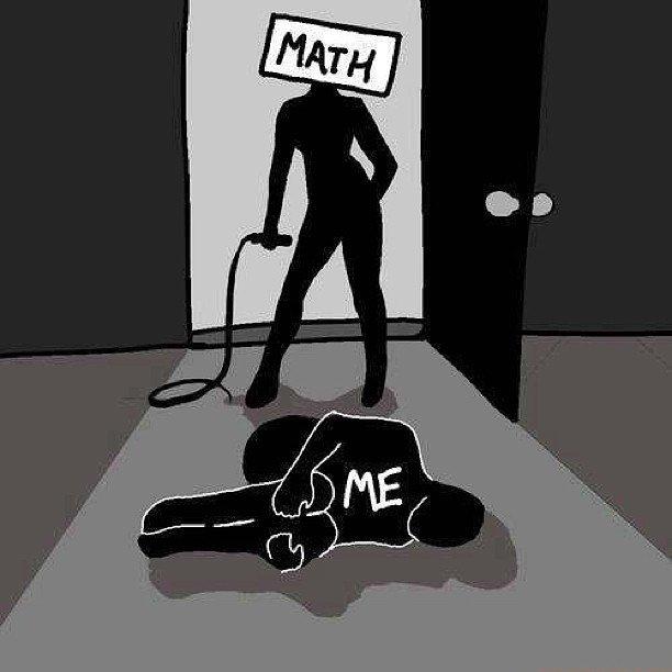 MATH STAHP IT. MATH WAT R U DOIN MATH STAHP IT. math