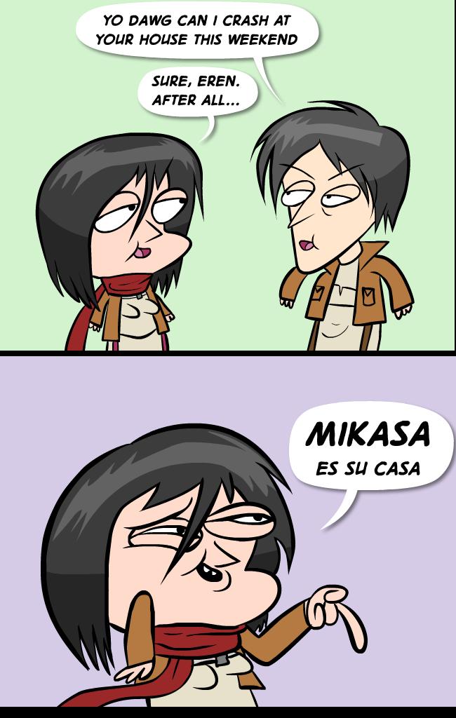 Max gilardi - Mikasa es su casa ...