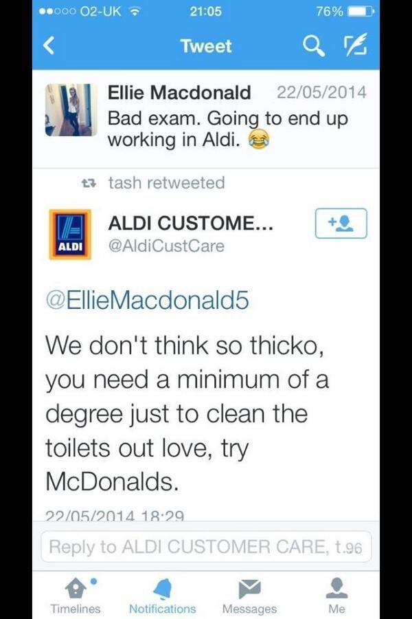 McDonalds probably won't even take her. . Tweet P, g. rri! it . Ellie Macdonald 22/ 05/ 2014 Bad exam. Going to end up working in Adi. () tash retweeted Elish/
