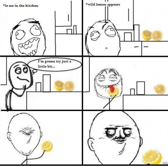 me lemon. .. You became chinese. And it contained LE, soooooooo <---