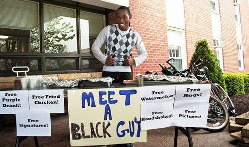 Meet a black guy!. .