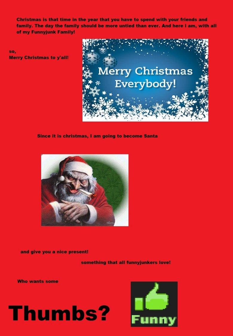 Merry Funnyjunky christmas. Merry Christmas you guys!. Funny. merry christmas funnyjunk!