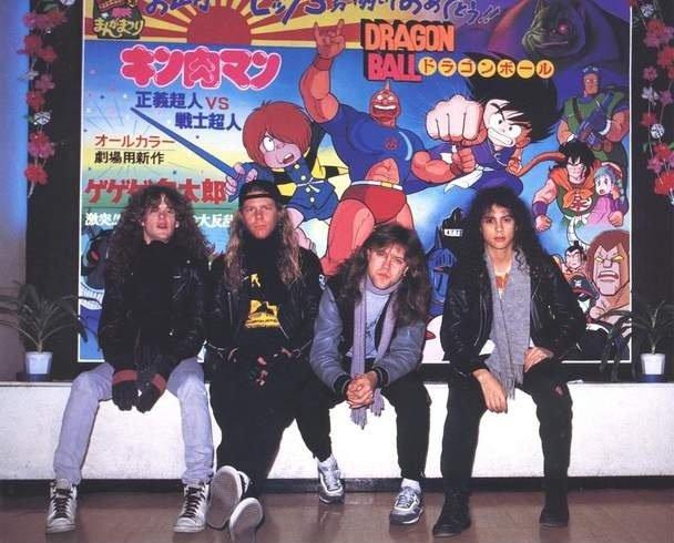 Metallica and Dragon Ball. .