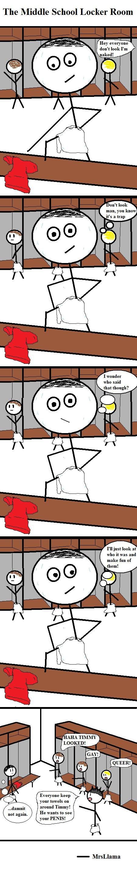 Middle School Locker Room. Original Content<br /> Middle School Fights: funnyjunk.com/funny_pictures/1206455/Middle+School+Fights/<br /> First Day D poor Timmy