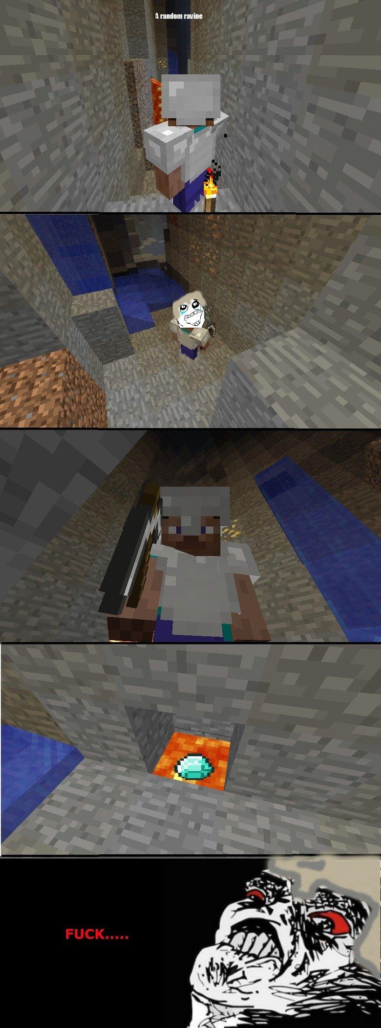 Minecraft Rage. .. i mine every block touching the diamond ore before i mine in