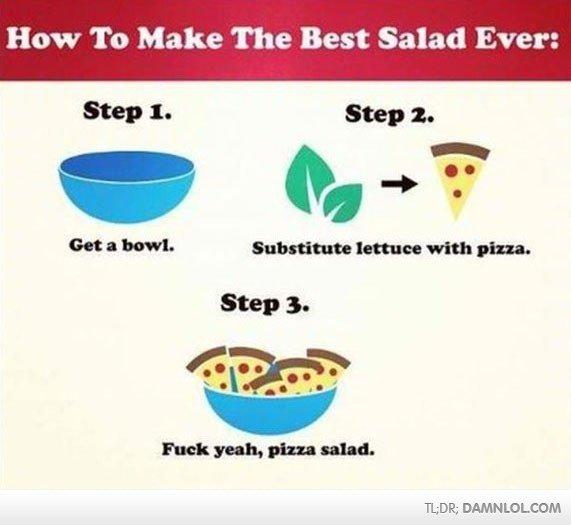 Mmmmmmmmmmmmmmm........ . How To Make The Best Salad Ever: WEE; DAMN LOLCOW