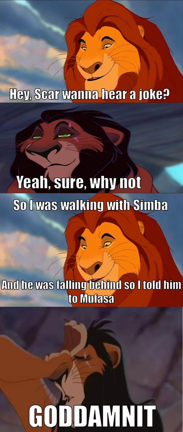 Mufasa Does Dad Jokes. . Yeah, sure, WIN not Alla ii'! allu, vas walking with Simba lion king Dad jokes