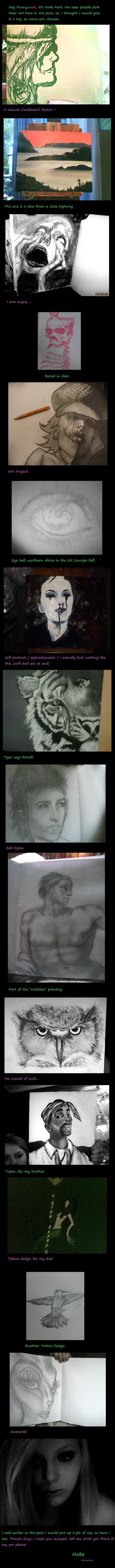 My Art. Art, funfunfun...tell me what you thinkkk, I will take requests!.