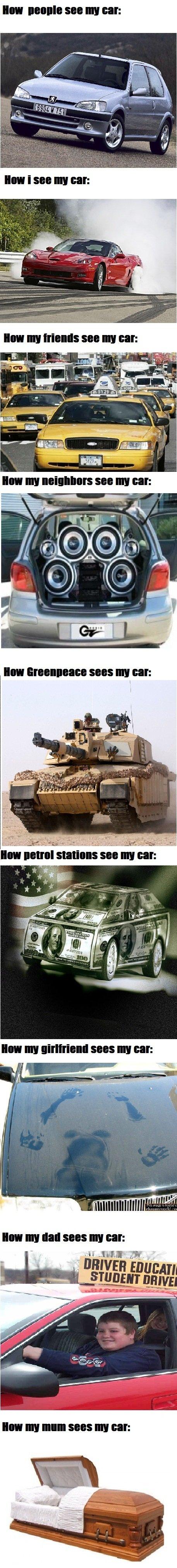 my car. thumbs up or down but don't skip please. HUI. III HID 5885 III Ell:. How i see my car car my car neighbor Mom dad friend girlfriend
