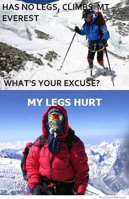 My excuse. .