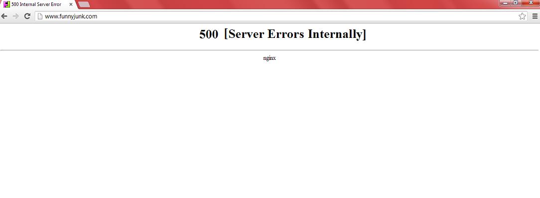 My Morning. . I Ril 500 ]eternal Sewer Error it f 500 [Server Errors Internally] twin FJ kill