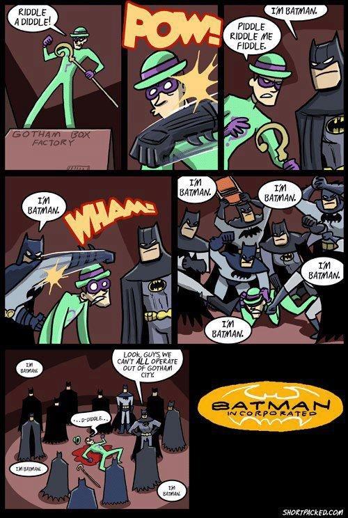 MY PARENTS ARE DEAAAAAD. I'm the goddamn Batman. 5. Gill WAKE? Jht. Ybtk