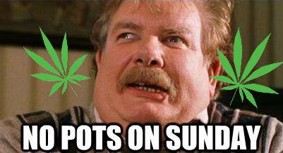 NO POTS ON SUNDAYS. .
