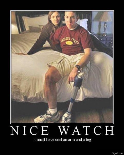 Nice Watch. . It must have cost an at' tta and a leg Pi grell. c cum. HUMMMMMMMMMMMMMM I WONDER IF THIS IS A REPOST?!?!