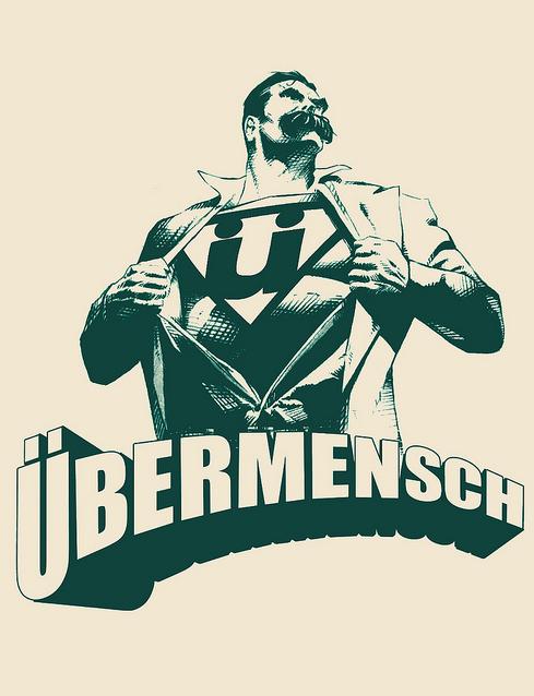 Nietzsche - Übermensch. .
