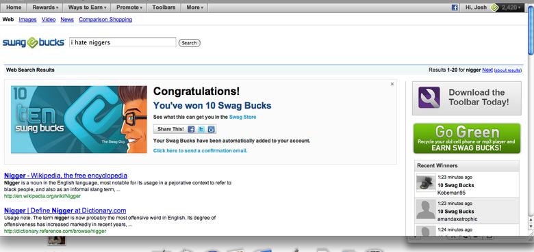 NIggers. Swagbucks knows what im talkin about.