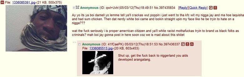 "No racism here. also, inb4 orangutan inb4 OP can't inb4 OP is a faggot. File: 133 085391."" -(21 KB, 500x375) yo its ya boi darnell yo lemme tell ya' ll crackas"