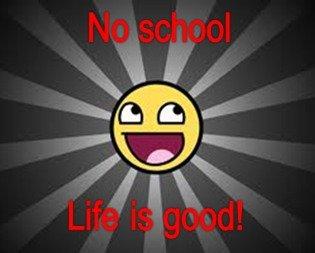 No school!. . no school summer test Exam fun free happy Life Good