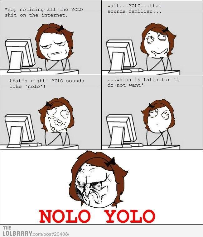 Nolo Yolo. . nolo yolo sucks
