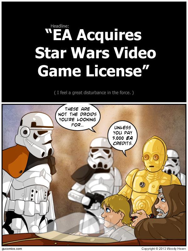 "NOOOOOOO!!!. www.nooooooooooooooo.com/ Sauce . EA Acquires Star rs Video Game License"" REE Stat THE PH. NO!!!!! no God please"