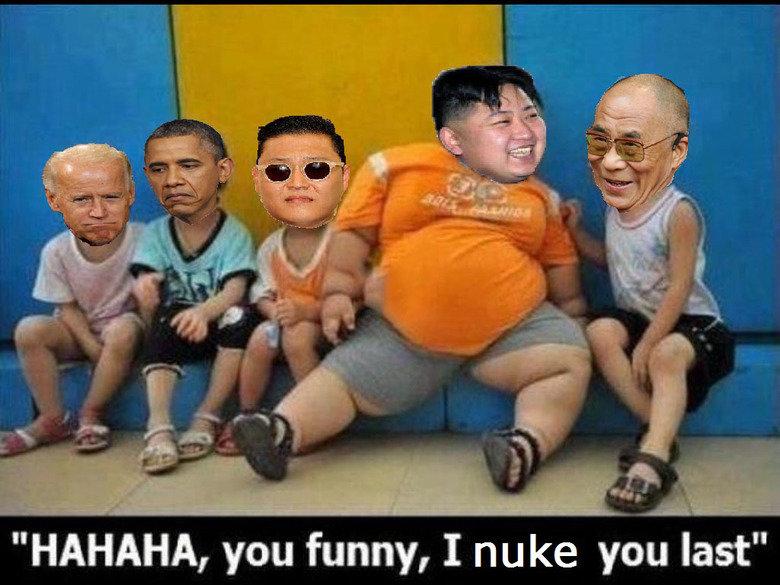 "North Korea is still best Korea. OC. HAHAHA, you funny, I nuke you last"" North Korea admin kim jong un"