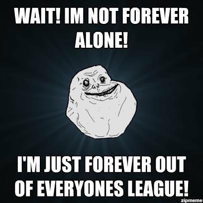 Not forever alone!. Still doesnt make me feel better. WAIT! NOT ANNE! I' M HIST BUT