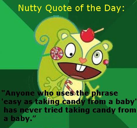 Nutty Quote of the Day. . Nutty Quote of the Day: