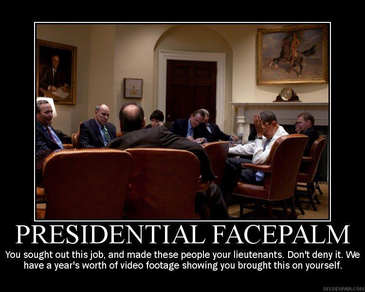 Obama Facepalm. . You ...