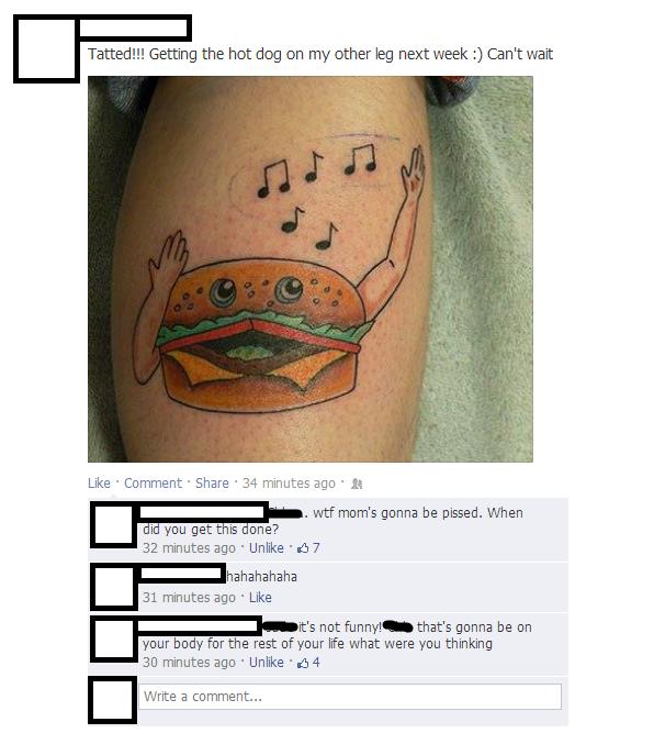 Oh Facebook.... In my newsfeed.. Singing burger leg Tattoo