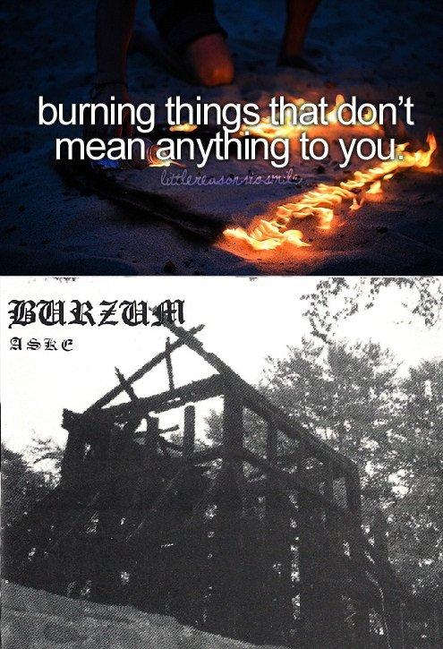 Oh Varg. . burning thin o. stiill,