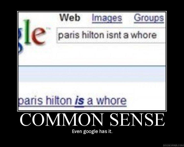 Oh you.. . it paris hilton isnt a more a ans hilton is a
