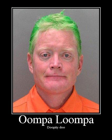 Oompa Loompa. .. oompa loompa doopity doo this guy is ugly and so are you Oompa Loompa mugshot Willy Wonka