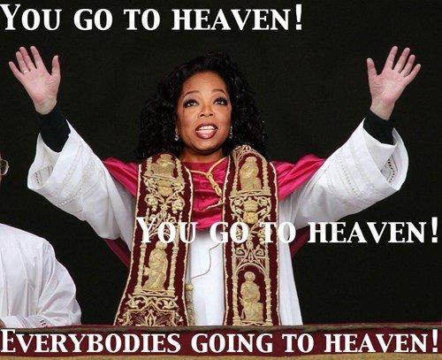 oprah for pope. pope-rah.. poprah?