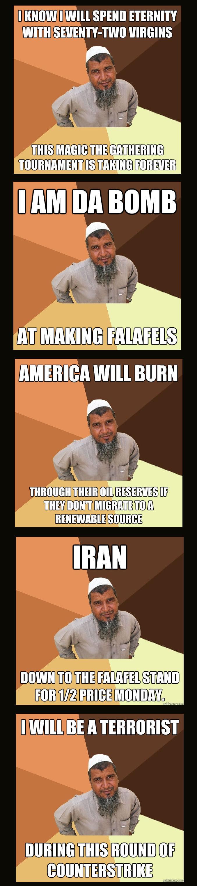 Ordinary Muslim Man Comp 2. part 1 funnyjunk.com/funny_pictures/1853057/Ordinary+Muslim+Man+Meme/ part 3 is up! funnyjunk.com/funny_pictures/1857674/Ordinary+Mu muslim man meme
