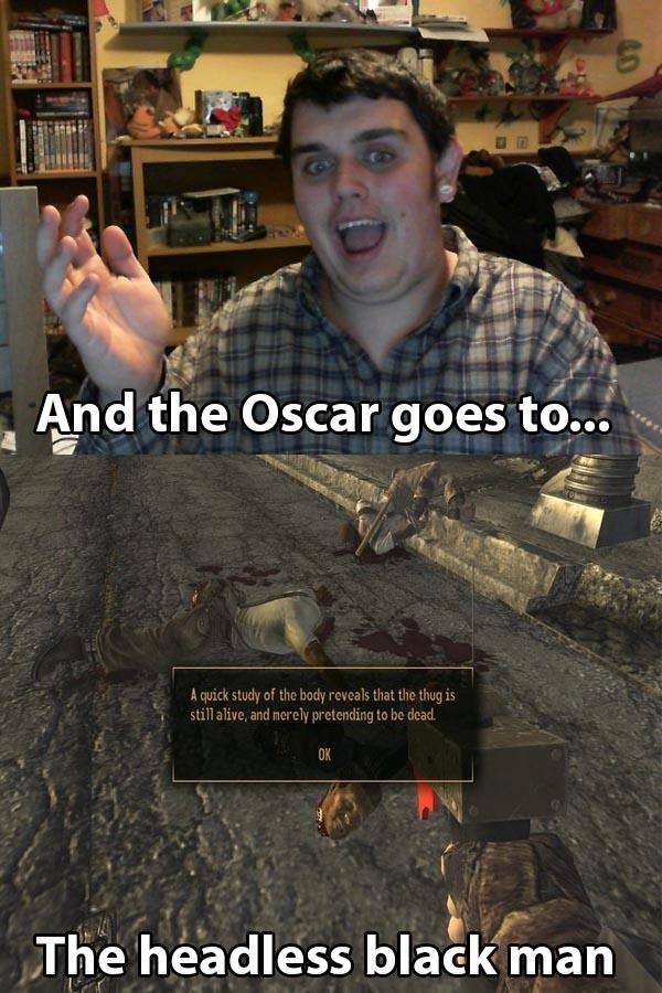 Oscar. . Thie headless brag/ naar, Fallout