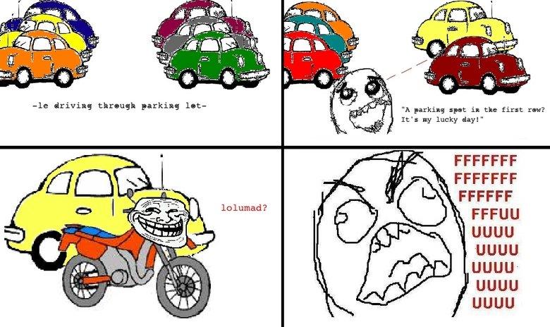 "parking lots. OC. A parking spit in the firm: run? It': my lucky day!"" FFCCFF UGUU UGUU UGUU UGUU. le parking lot troll motorcycle"