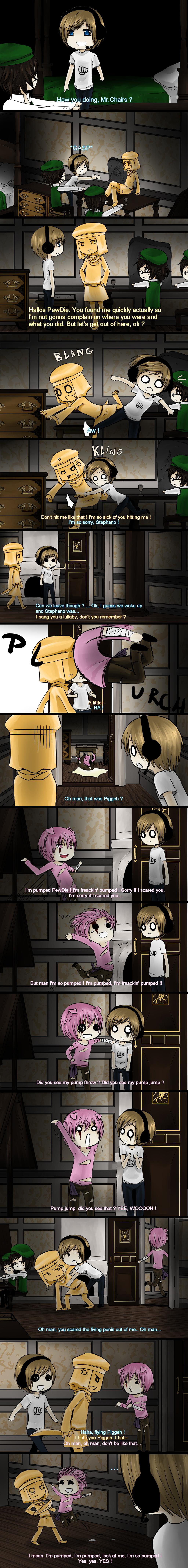 pewdiepie. LOL XD.. As seen in ever Amnesia Gameplay video by Pewdiepie ever.