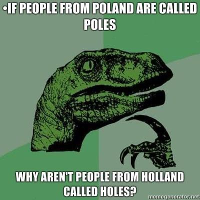 "Philosoraptor. first attempt at a philosoraptor. FINES WHY Mul"" r Hum Mli, "" Mun MILES? philosoraptor OC Holland holes poles poland The Game"