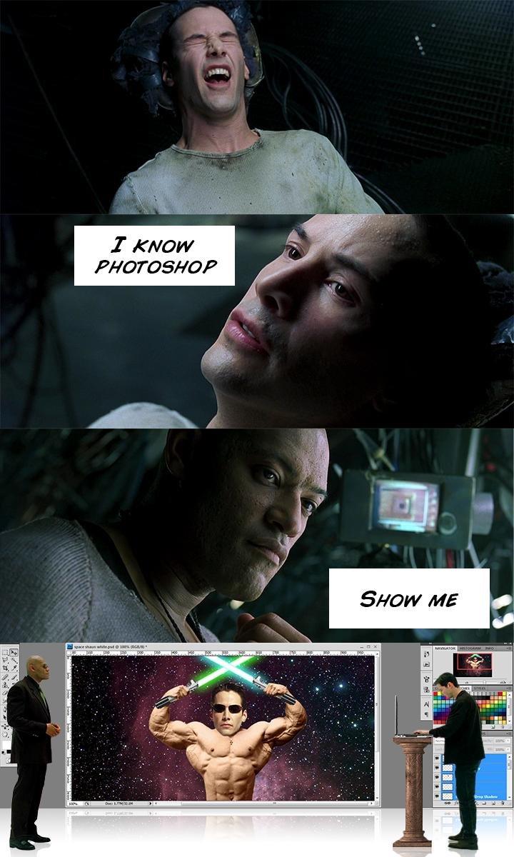 Photoshop. . I 'wow. I chose the green pill
