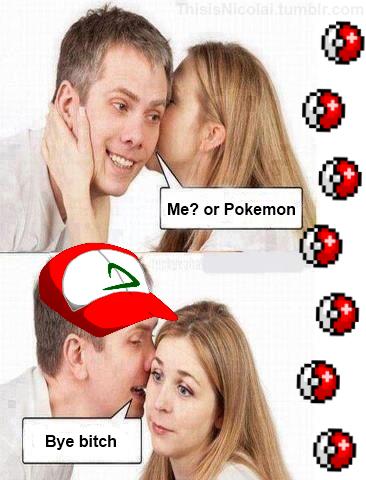 Pokemon Fo' Evaaa. lol.. You made the right choice.