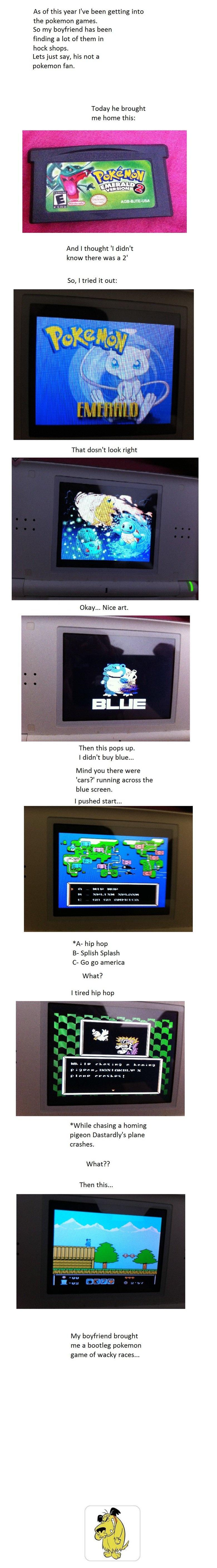 "Pokemon. OC.. ""Bootleg video games"" THATS HOW CREEPYPASTAS START"