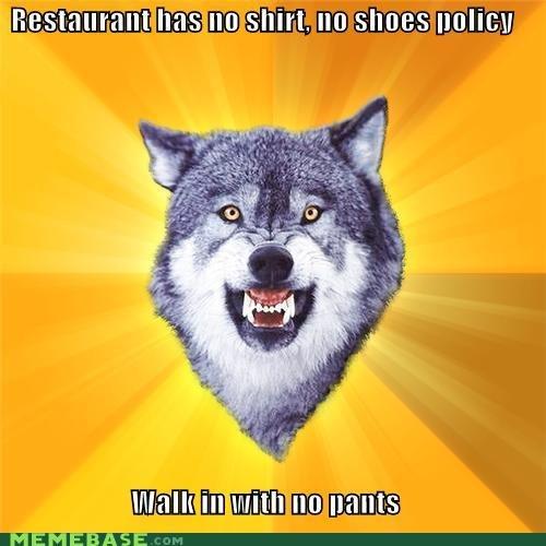 Policies. .. Gif semi related. policy no pants no shoes no shirt