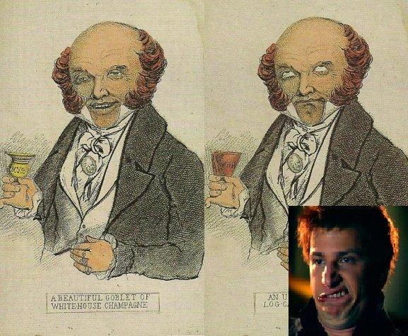 Political Cartoons. Martin Van Buren.. Ha have that in my Textbook cartoon politics political cartoo history jizzed in my pants