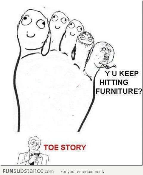 Poor little toe. . funny